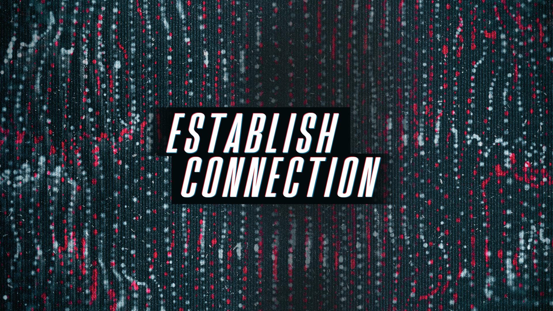 Establish Connection